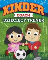 Kinder coach dziecięcy trener